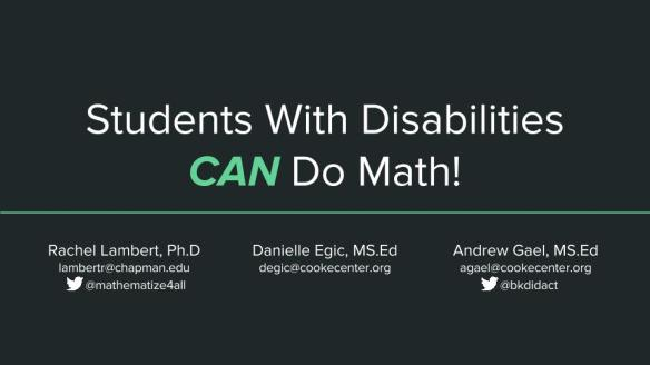 Students With Disabilities CAN Do Math! (Shareable)