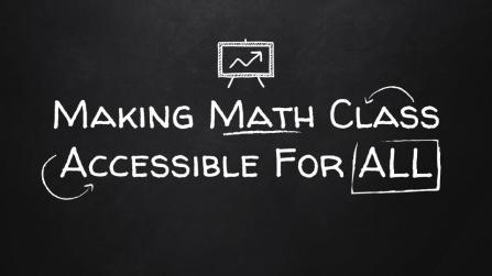 TMC 2016 - Making Math Class Accessible